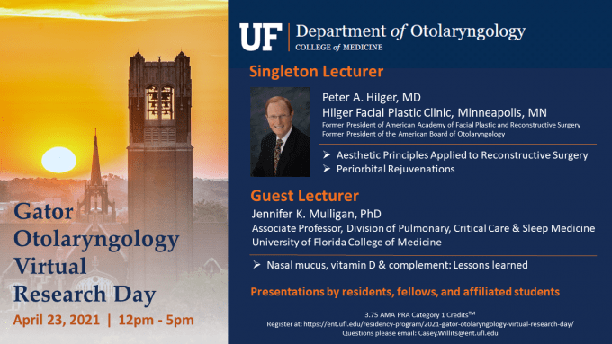 poster graphic announcing date, time, lecturers, and lecture titles for Gator Otolaryngology Virtual Research Day 2021